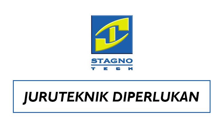 Jawatan Kosong Juruteknik di Stagnotech Sdn Bhd