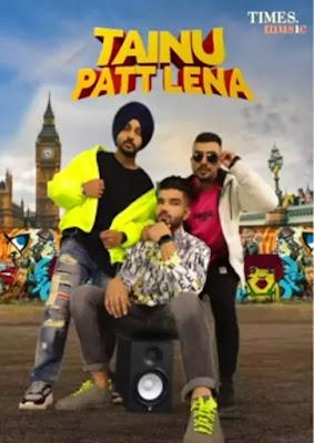 Tainu Patt Lena Lyrics (In Hindi) - The Landers   Afsana Khan