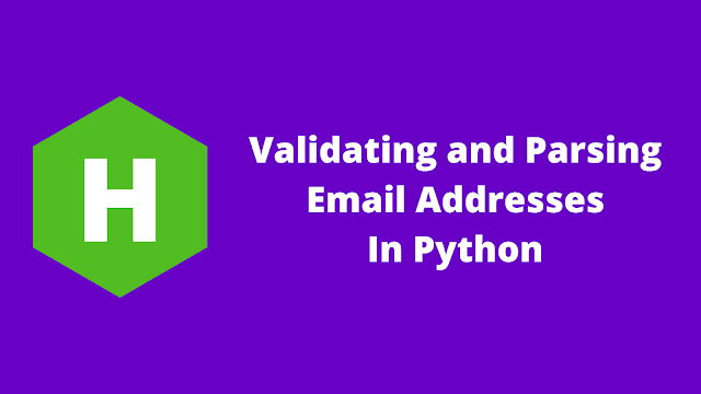 HackerRank Validating and Parsing Email Addresses in python problem solution