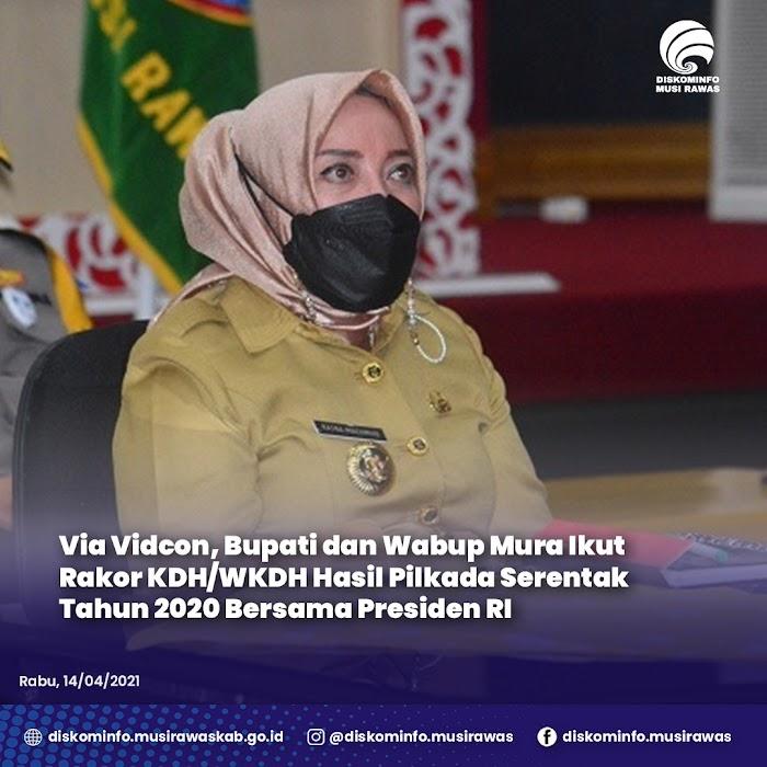 Via Vidcon, Bupati dan Wabup Mura Ikut Rakor KDH/WKDH Hasil Pilkada Serentak Tahun 2020 Bersama Presiden RI