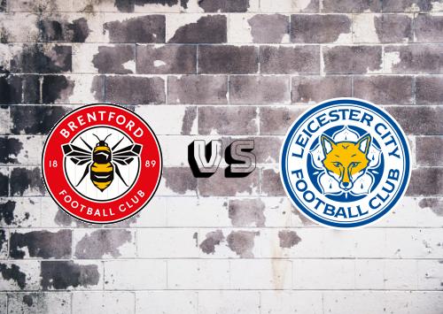 Brentford vs Leicester City  Resumen