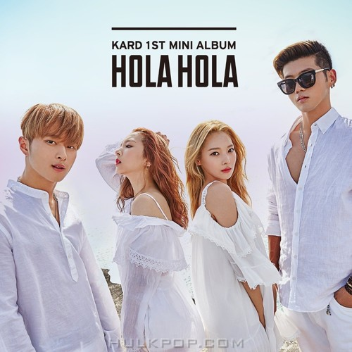 KARD – KARD 1st Mini Album `Hola Hola` (ITUNES PLUS AAC M4A – CD ONLY)