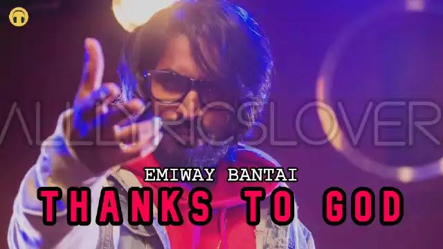 Thanks To God Lyrics - Emiway Bantai | Lyrics Lover