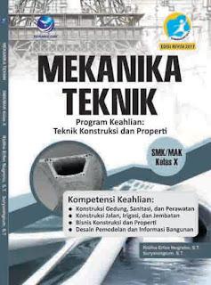Mekanika Teknik Program Keahlian Teknik Konstruksi dan Properti SMK/MAK Kelas X