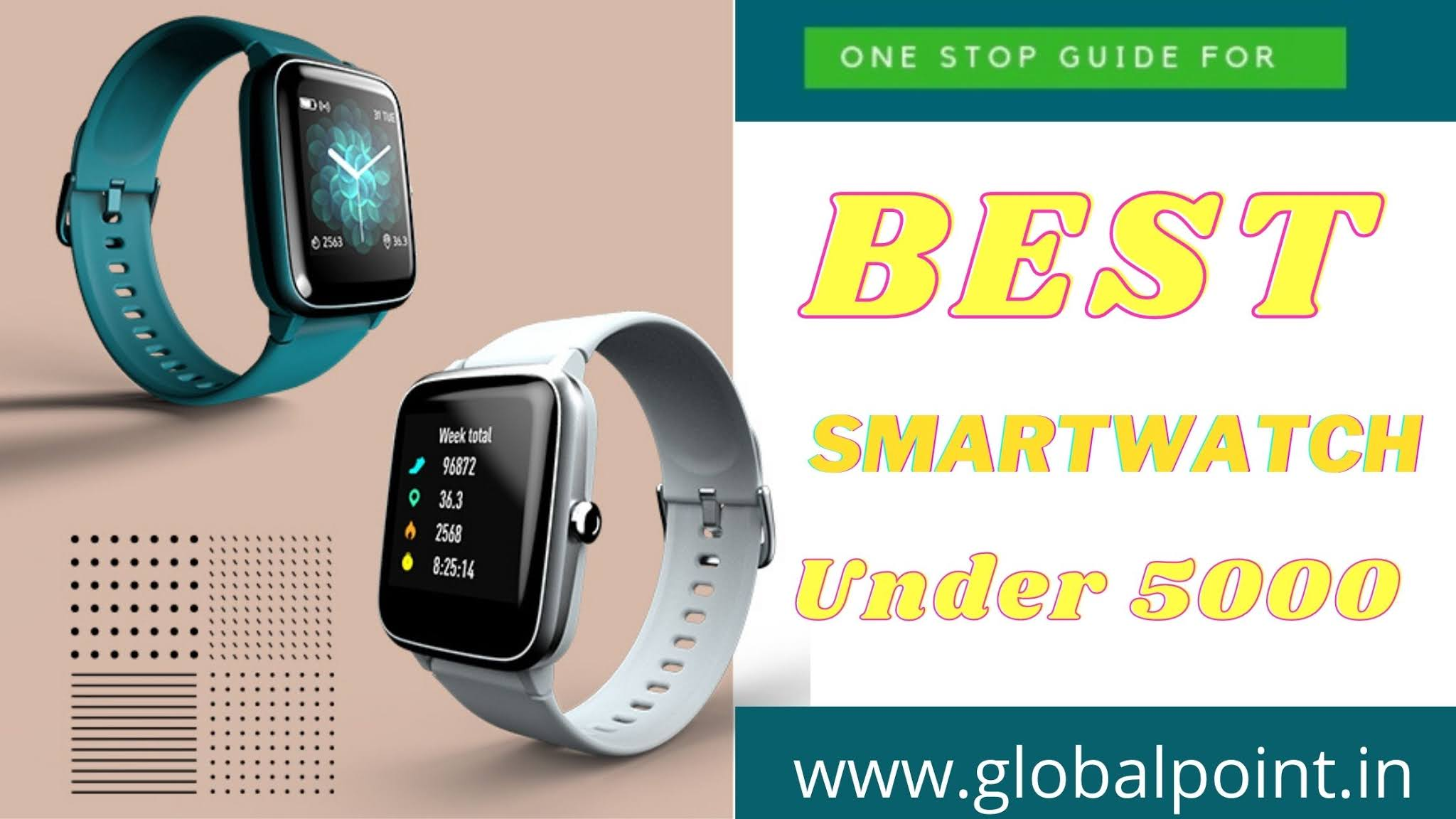 best smartwatches under Rs 5000