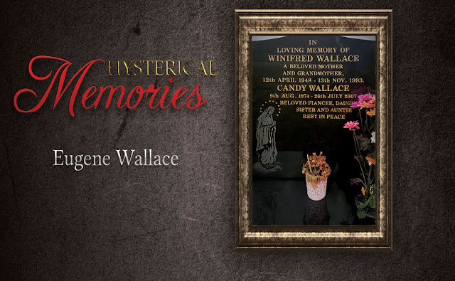 Hysterical Memories by Eugene Wallace
