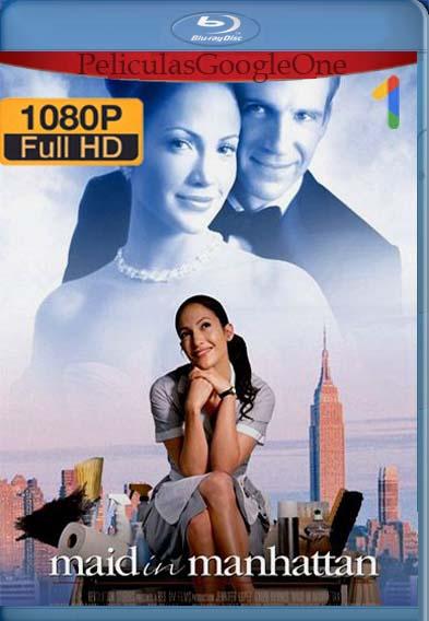 Maid in Manhattan (2002) [1080p BRrip] [Latino-Inglés] [LaPipiotaHD]