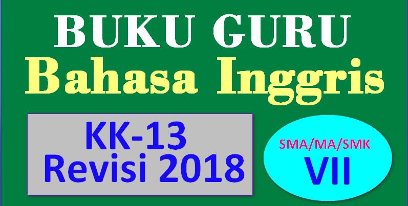 BUKU BAHASA INGGRIS SMA/MA/SMK KELAS VII KURIKULUM 2013 ...