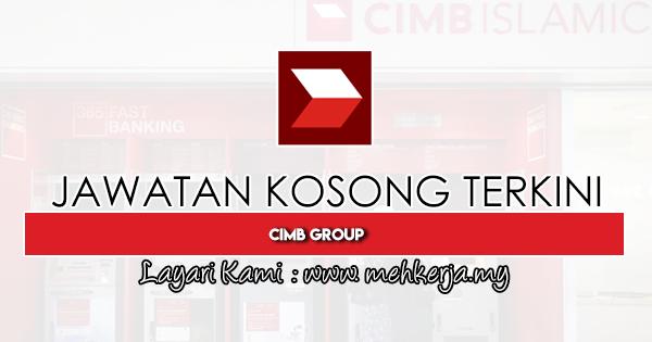 Jawatan Kosong Terkini 2020 di CIMB Group