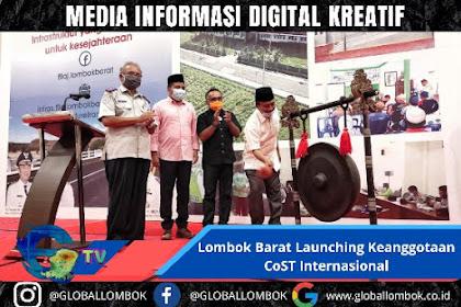 Lombok Barat Launching Keanggotaan CoST Internasional, Pertama dan Satu-satunya di Indonesia