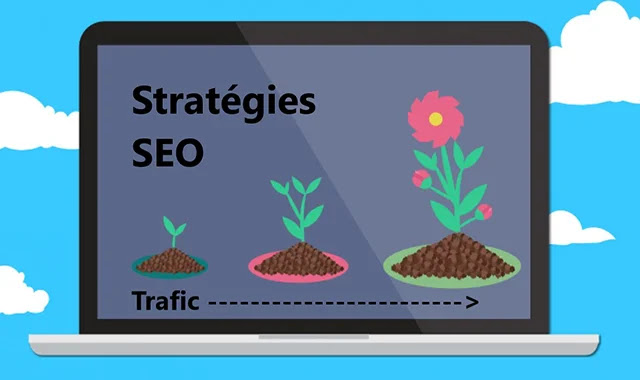 SEO : Meilleurs stratégies pour augmenter le trafic de votre site