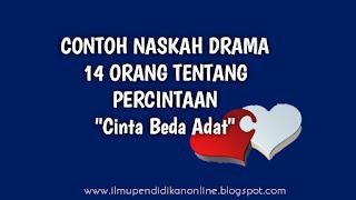 Contoh Naskah Drama 14 Orang