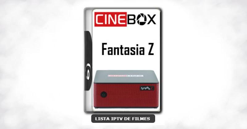 Cinebox fantasia Z nova atualização com ajuste no sks