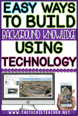 Easy Ways to Build Background Knowledge Using Technology