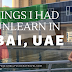 6 Things I Had to Unlearn in Dubai, UAE