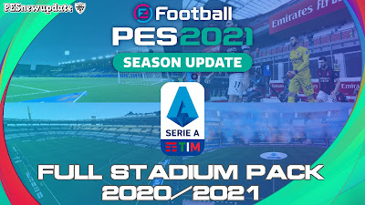 PES 2021/PES 2020 Full Serie A TIM Stadium Pack 2020/2021