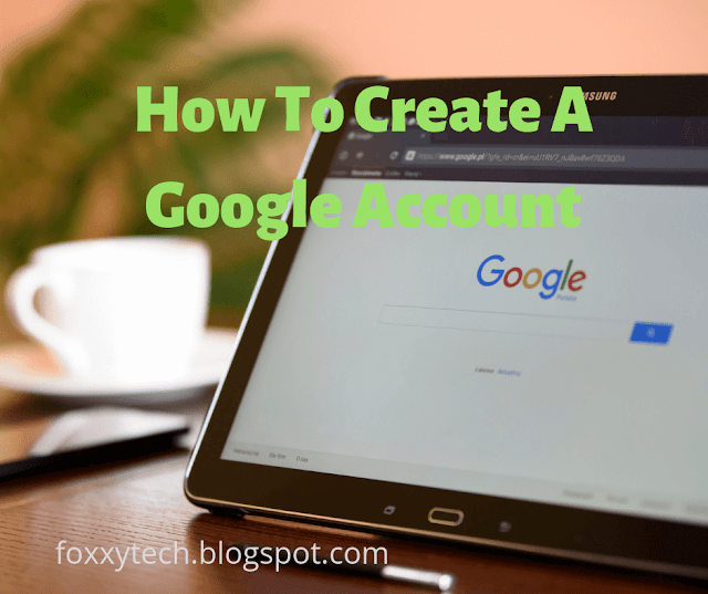 Quick Guide: How To Create A Free Google Account