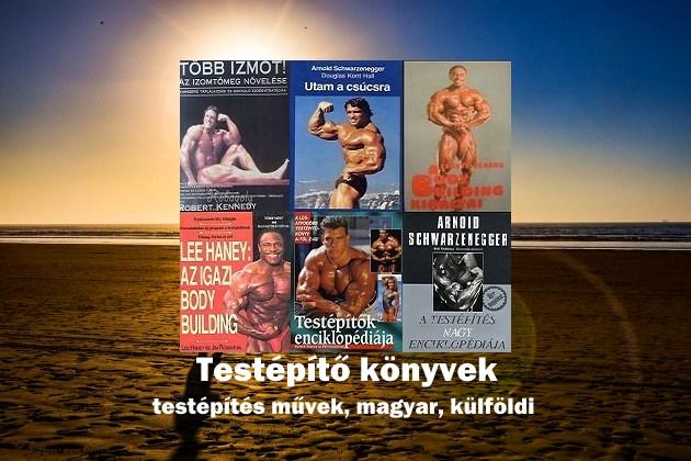 Testépítő könyvek, testépítés művek, magyar, külföldi