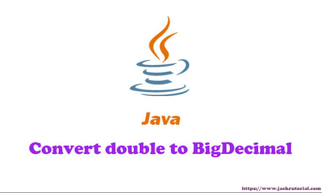 How to convert double to BigDecimal