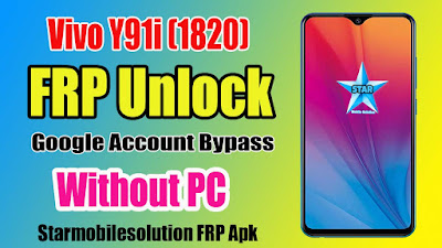 VIVO Y91i (1820) Frp Unlock Without PC