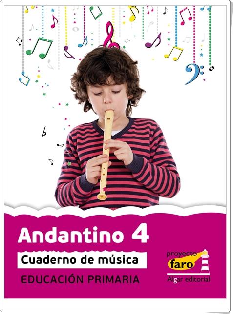 """""""Andantino 4. Actividades digitales de Música de 4º de Primaria. Ediciones Bromera."""""""