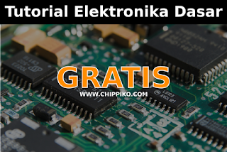 Tutorial Lengkap Dasar Elektronika