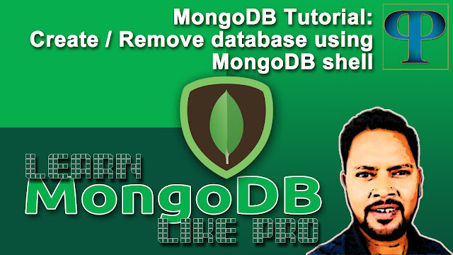 MongoDB Tutorials - how to create-remove database using MongoDB shell