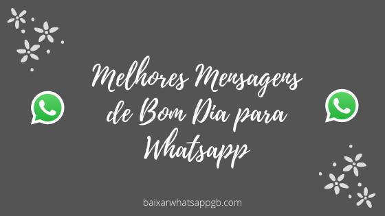 Melhores Mensagens de Bom Dia para Whatsapp