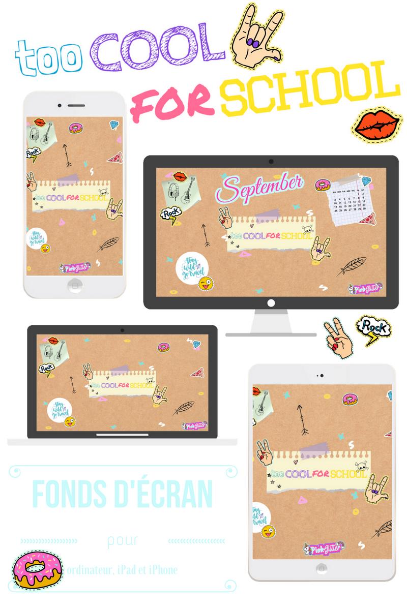 fond d'écran wallpaper gratuit free ordinateur computer iphone smartphone ipad tablette too cool for school