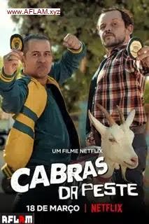 فيلم Cabras da Peste 2021 مترجم اون لاين