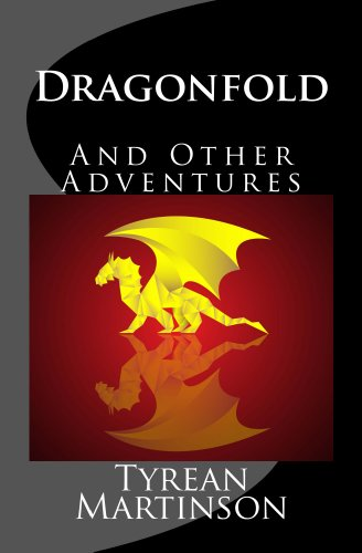 Dragonfold and Other Adventures