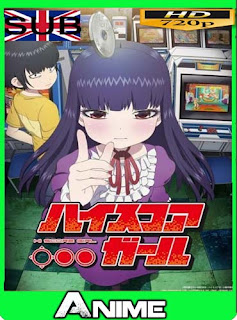 High Score Girl HD [720P] subitulada [GoogleDrive] dizonHD