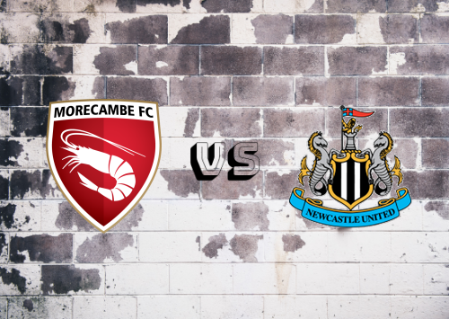Morecambe vs Newcastle United  Resumen