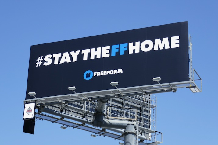 #StayTheFFHome Freeform billboard