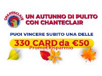 Logo Un autunno di pulito con Chanteclair : vinci 330 card Acqua&Sapone da 50€