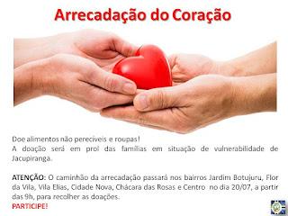 Arrecadação do Coração tem objetivo de ajudar famílias em situação de vulnerabilidade