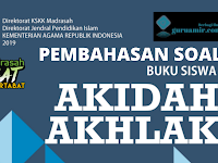 Pembahasan Soal Akidah Akhlak Semester Genap Kelas VII Bab IX ADAB MEMBACA AL QUR'AN DAN BERDO'A KMA 183 Tahun 2019