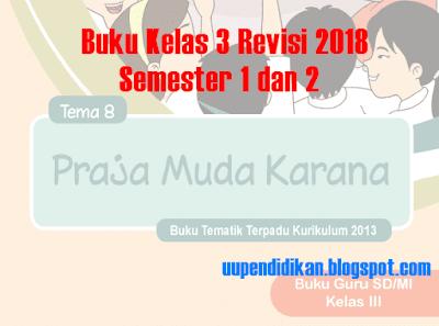 Buku K13 Kelas 3 Revisi 2018 Semester 1 dan 2