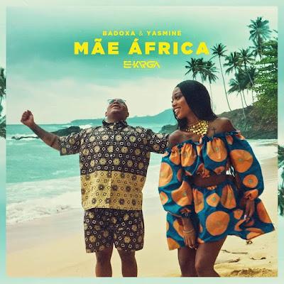 Badoxa Feat. Yasmine - Mãe Africa (Afro Naija) baixar nova musica dscarregar 2019 mp3