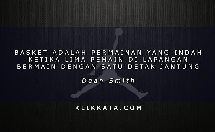 Kumpulan Kata Kata Basket (Pemain Bola Basket / basketball quotes)