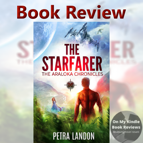 On My Kindle BR's review of THE STARFARER by Petra Landon
