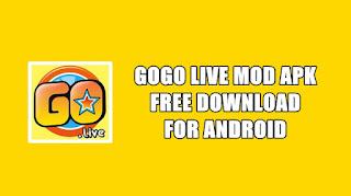 Download Gogo Live MOD APK Unlimited Coins & VIP