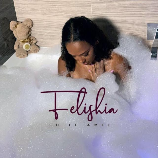 Felishia ft. Edgar Domingos - Eu Te Amei