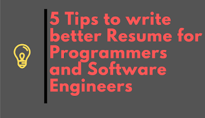 5 Tips to Create Better Resume and LinkedIn Profile for Programmers and Software Developers