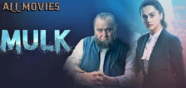 Mulk Movie pic