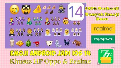 Cara Mengubah Emoji Android Jadi Emoji IOS 14 Khusus Oppo Dan Realme