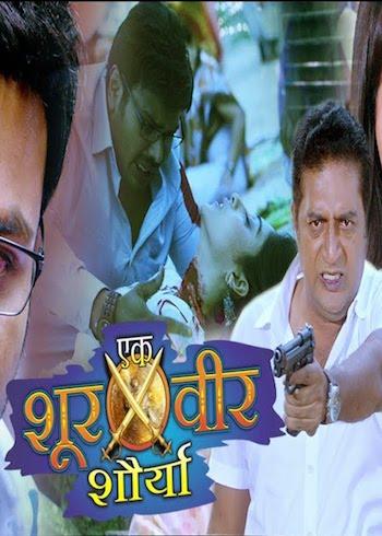 Ek Shoorveer Shaurya 2019 Hindi Dubbed Full Movie Download