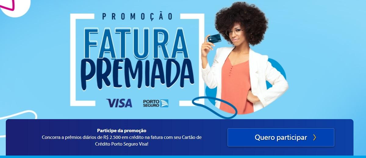 Participar Fatura Premiada Visa Porto Seguro Promoção 2021 - Prêmios Diários