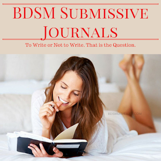 BDSM Submissive Journaling