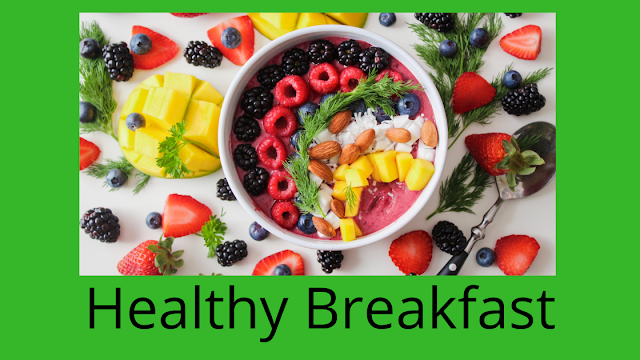 Breakfast - कैसा होना चाहिए ,Breakfast,breakfast near me,Breakfast restaurants,breakfast places near me,breakfast healthy,breakfast ideas,breakfast food,breakfast healthy recipe,breakfast nearme,breakfast nearby,what is breakfast,how is breakfast